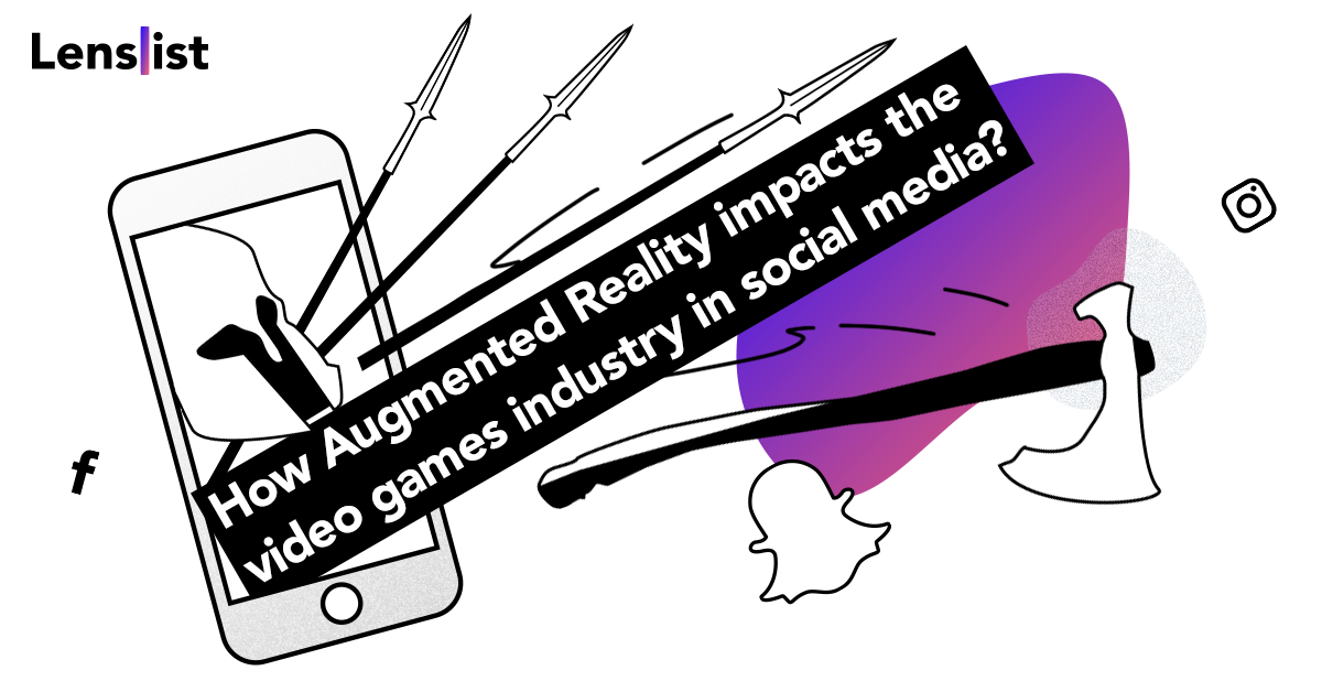 How Augmented Reality impacts the video games industry in